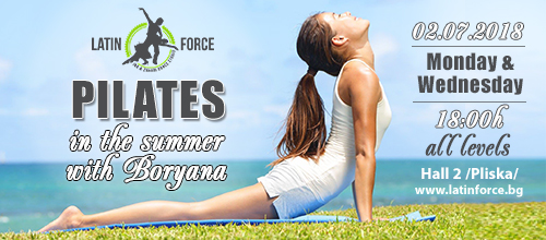 PILATES during the summer <br> with Boryana | 02.07.18