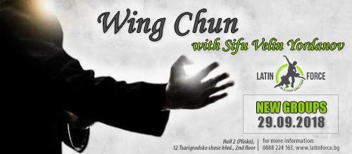 WING CHUN – NEW group with Sifu Velin Yordanov | 29.09.18