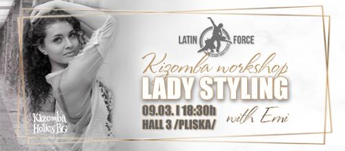 Kizomba Lady Styling Workshop with Emi   09.03.2019