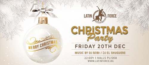 Latin Force Christmas Party | 20.12.2019