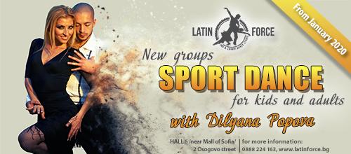 Sport dance – NEW groups with Dilyana Popova | January, 2020