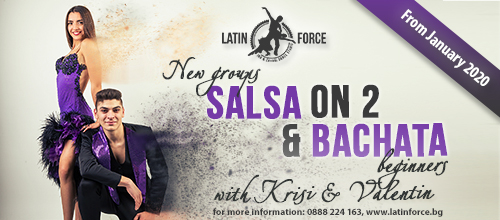 SALSA On 2 and BACHATA – NEW groups for BEGINNERS with Krisi and Valentin | January, 2020