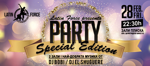 Latin Force Party – Special Edition!