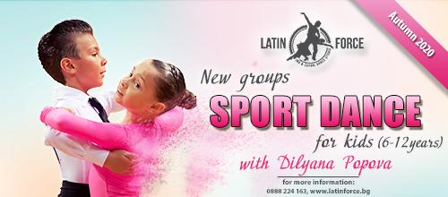 Sport dance for CHILDREN – NEW groups with Dilyana Popova | October, 2020