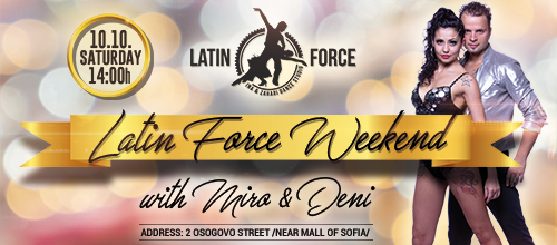 Latin Force Weekend with Miro & Deni | 10.10.2020