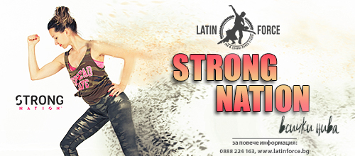 STRONG Nation в Latin Force